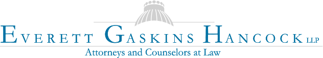 Everett Gaskins Hancock LLP Attorneys and Counselors at Law